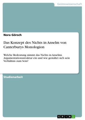 Das Konzept des Nichts in Anselm von Canterburys Monologion, Nora Görsch