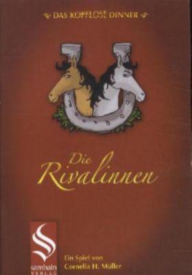 Das kopflose Dinner - Die Rivalinnen, Cornelia H. Müller