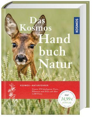 Das Kosmos Handbuch Natur, Wolfgang Dreyer, Ulrich Schmid, Eva-Maria Dreyer