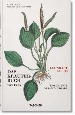 Das Kräuterbuch von 1543, Leonhart Fuchs