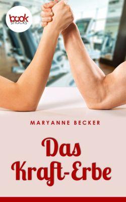Das Kraft-Erbe, Maryanne Becker