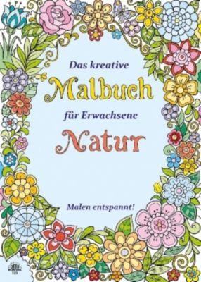 Das kreative Malbuch für Erwachsene - Natur