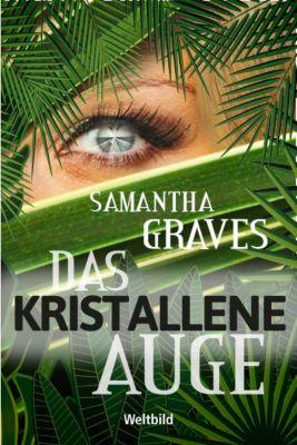 Das kristallene Auge, Samantha Graves