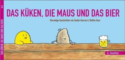 Das Küken, Die Maus und das Bier - 3. Staffel - Steffen Haas Gunter Hansen |