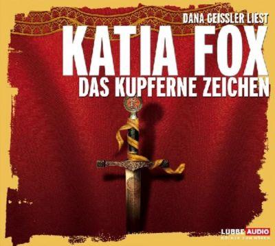 Das kupferne Zeichen, Hörbuch, Katia Fox