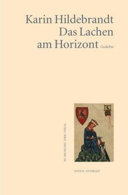 Das Lachen am Horizont - Karin Hildebrandt |