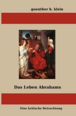 Das Leben Abrahams, guenther klein
