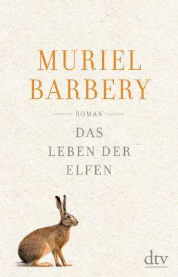 Das Leben der Elfen, Muriel Barbery