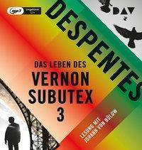 Das Leben des Vernon Subutex, 1 MP3-CD, Virginie Despentes