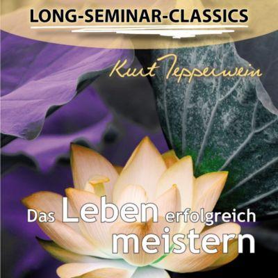 Das Leben erfolgreich meistern - Long-Seminar-Classics