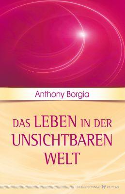 Das Leben in der unsichtbaren Welt, Anthony Borgia
