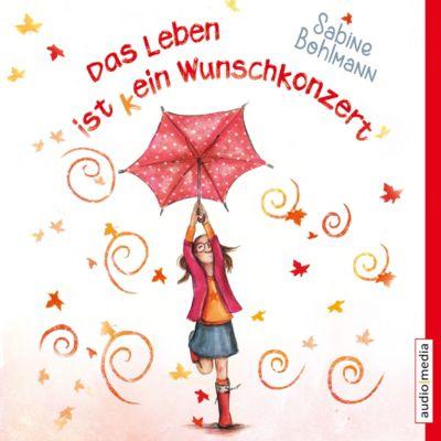 Das Leben ist (k)ein Wunschkonzert, Sabine Bohlmann