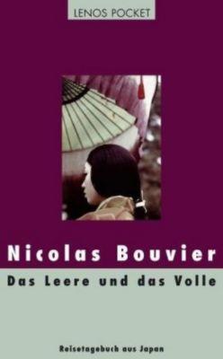 Das Leere und das Volle - Nicolas Bouvier |