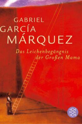 Das Leichenbegängnis der Großen Mama - Gabriel García Márquez  