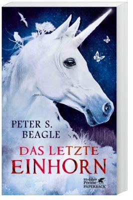 Das letzte Einhorn und Zwei Herzen - Peter S. Beagle |