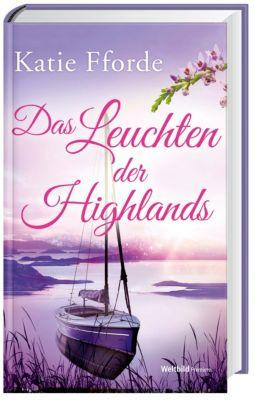 Das Leuchten der Highlands, Katie Fforde