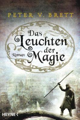 Das Leuchten der Magie, Peter V. Brett