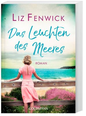 Das Leuchten des Meeres, Liz Fenwick