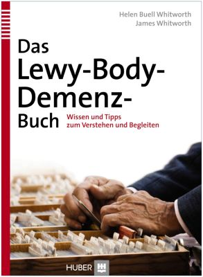 Das Lewy-Body-Demenz-Buch, Helen Buell Withworth, James Whitworth