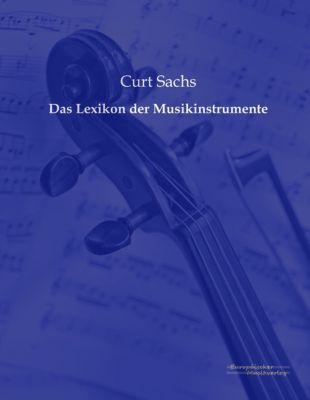 Das Lexikon der Musikinstrumente, Curt Sachs
