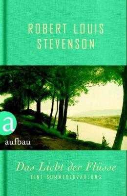 Das Licht der Flüsse, Robert L. Stevenson