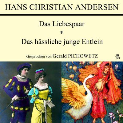 Das Liebespaar / Das hässliche junge Entlein, Hans Christian Andersen