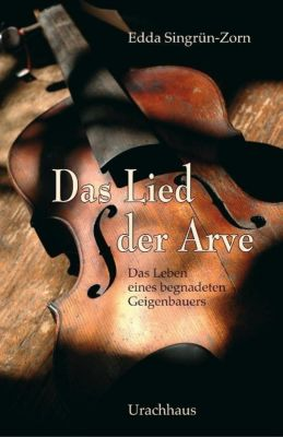 Das Lied der Arve - Edda Singrün-Zorn |