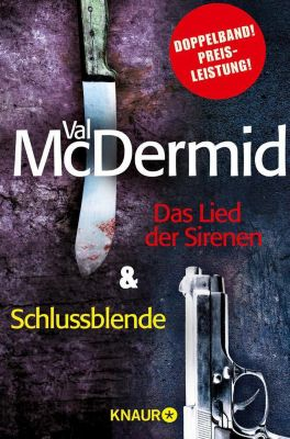 Das Lied der Sirenen & Schlussblende, Val McDermid