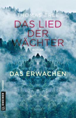 Das Lied der Wächter - Das Erwachen - Thomas Erle |