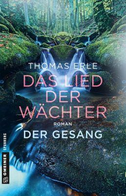 Das Lied der Wächter - Der Gesang - Thomas Erle |