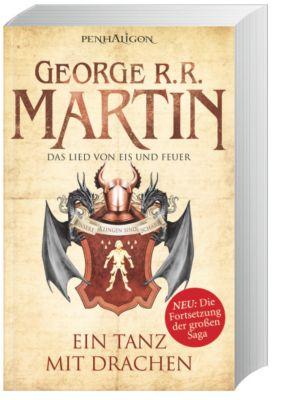 Das Lied von Eis und Feuer Band 10: Ein Tanz mit Drachen, George R. R. Martin