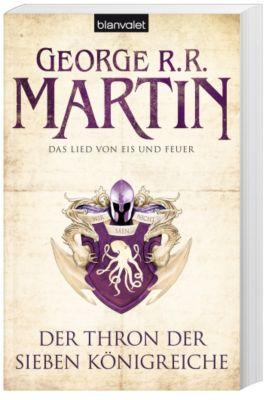 Das Lied von Eis und Feuer Band 3: Der Thron der Sieben Königreiche, George R. R. Martin