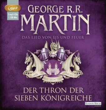 Das Lied von Eis und Feuer Band 3: Der Thron der Sieben Königreiche (3 MP3-CDs) - George R. R. Martin |
