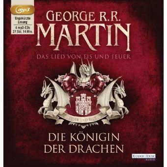 Das Lied von Eis und Feuer Band 6: Die Königin der Drachen (4 MP3-CDs), George R. R. Martin