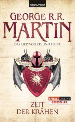 Das Lied von Eis und Feuer Band 7: Zeit der Krähen, George R.R. Martin