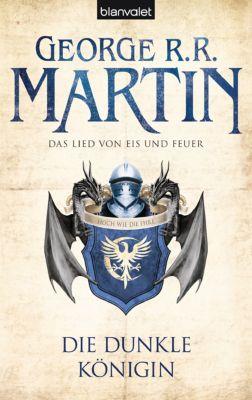 Das Lied von Eis und Feuer Band 8: Die dunkle Königin, George R. R. Martin