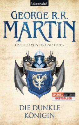 Das Lied von Eis und Feuer Band 8: Die dunkle Königin, George R.R. Martin