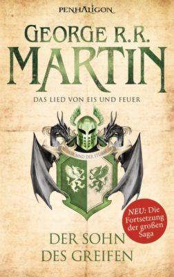 Das Lied von Eis und Feuer Band 9: Der Sohn des Greifen, George R. R. Martin