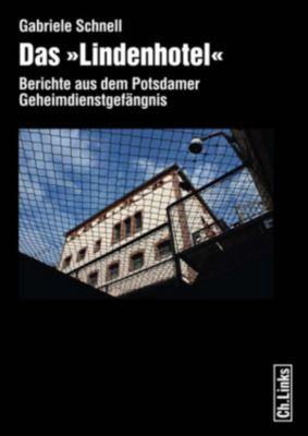 Das »Lindenhotel«, Gabriele Schnell
