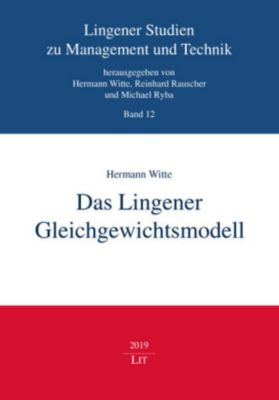 Das Lingener Gleichgewichtsmodell - Hermann Witte |