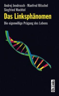 Das Linksphänomen, Andrej Jendrusch, Manfred Ritschel, Siegfried Wachtel
