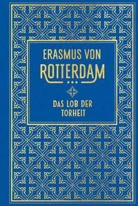 Das Lob der Torheit - Erasmus von Rotterdam pdf epub