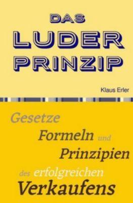 Das Luder² Prinzip© - Klaus Erler |