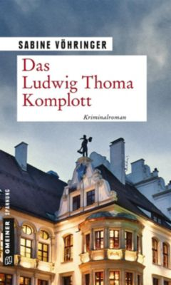 Das Ludwig Thoma Komplott, Sabine Vöhringer