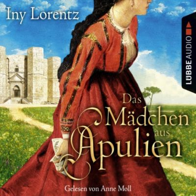 Das Mädchen aus Apulien - Fool's Gold Novelle, Iny Lorentz
