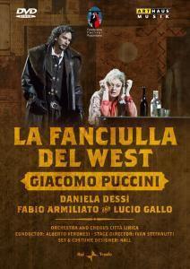 Das Mädchen Aus Dem Goldenen Westen, Veronesi, Dessi, Armiliato
