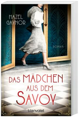 Das Mädchen aus dem Savoy - Hazel Gaynor pdf epub