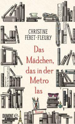 Das Mädchen, das in der Metro las, Christine Féret-Fleury