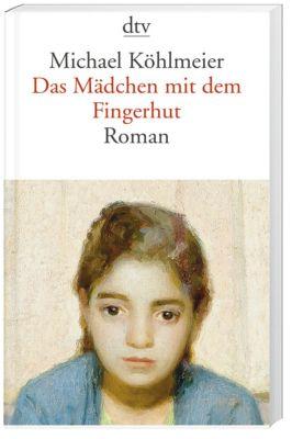 Das Mädchen mit dem Fingerhut, Michael Köhlmeier