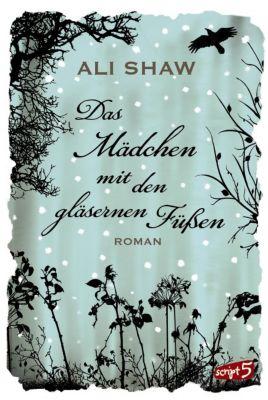 Das Mädchen mit den gläsernen Füßen, Ali Shaw